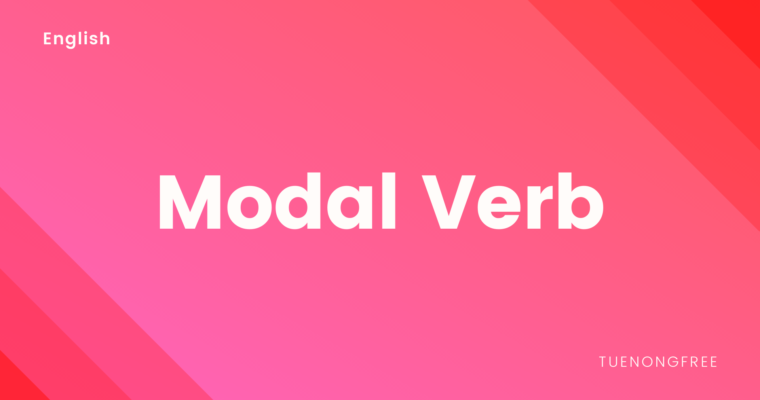 Modal Verb คือ